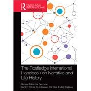 The Routledge International Handbook on Narrative and Life History by Goodson; Ivor, 9781138784291