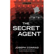 The Secret Agent by Conrad, Joseph; Doctorow, E. L.; Baldwin, Debra Romanick, 9780451474292