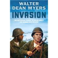 Invasion by Myers, Walter Dean, 9780545384292