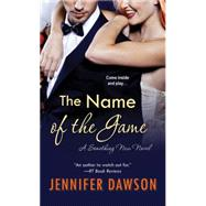 The Name of the Game by Dawson, Jennifer, 9781420134292