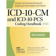 ICD-10-CM and Icd-10-pcs 2018 Coding Handbook With Answers by Leon-Chisen, Nelly, 9781556484292