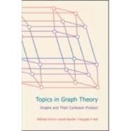 Topics in Graph Theory: Graphs and Their Cartesian Product by Imrich; Wilfried, 9781568814292