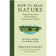 How to Read Nature by Gooley, Tristan, 9781615194292