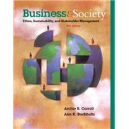 Business and Society: Ethics, Sustainability, and Stakeholder Management, 9/E by Carroll; Buchholtz, 9781285734293