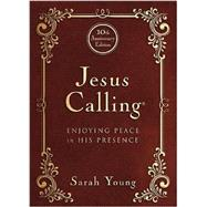 Jesus Calling: Enjoying Peace in His Presence by Young, Sarah, 9781400324293
