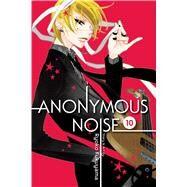 Anonymous Noise 10 by Fukuyama, Ryoko, 9781421594293