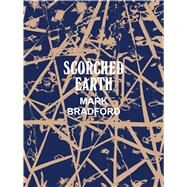 Mark Bradford: Scorched Earth by Butler, Connie, 9783791354293