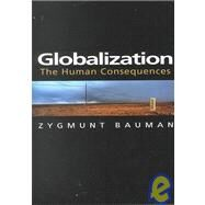Globalization : The Human Consequences at Biggerbooks.com