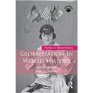 Globalization in World History by Stearns; Peter N., 9781138674295