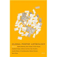 Global Poetry Anthology 2015 by Baderoon, Gabeba; Clanchy, Kate; Forche, Carolyn; Jernigan, Amanda; Lawrence, Anthony, 9781550654295