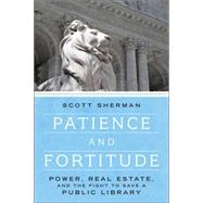 Patience and Fortitude by Sherman, Scott, 9781612194295