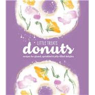 Little Treats Donuts by Weldon, Owen, 9781681884295