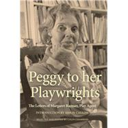 Peggy to Her Playwrights by Chambers, Colin; Ramsay, Peggy, 9781786824295