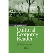 The Blackwell Cultural Economy Reader by Amin, Ash; Thrift, Nigel J., 9780631234296