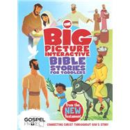 The Big Picture Interactive Bible Stories for Toddlers New Testament Connecting Christ Throughout God's Story by Unknown, 9781433684296