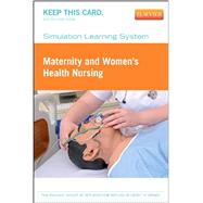Simulation Learning System for Maternity and Women's Health Nursing (Access Card) by Elsevier, 9781455774296