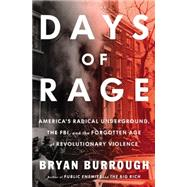 Days of Rage by Burrough, Bryan, 9781594204296