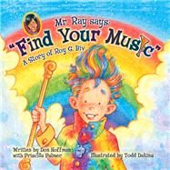 Find Your Music by Hoffman, Don, 9781943154296