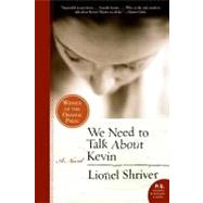 We Need to Talk About Kevin by Shriver, Lionel, 9780061124297