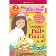 Ashyln's Fall Fiesta (Scholastic Reader, Level 2: American Girl: WellieWishers) by Rusu, Meredith, 9781338254297