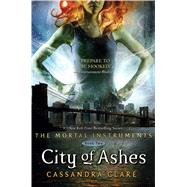City of Ashes by Clare, Cassandra, 9781416914297