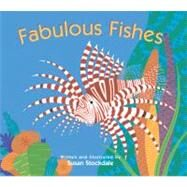 Fabulous Fishes by Stockdale, Susan, 9781561454297