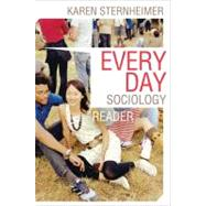 Everyday Sociology Reader Pa by Sternheimer,Karen, 9780393934298