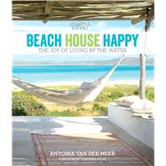 Coastal Living Beach House Happy by Van Der Meer, Antonia, 9780848744298
