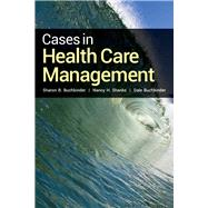 Cases in Health Care Management by Buchbinder, Sharon B., 9781449674298