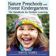 Nature Preschools and Forest Kindergartens by Sobel, David; Bailie, Patti Ensel (CON); Finch, Ken (CON); Kenny, Erin K. (CON); Stires, Ann (CON), 9781605544298