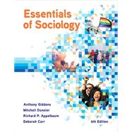 Essentials of Sociology 6E w/Digital Product License Key Folder by Giddens, Anthony; Appelbaum, Richard P.; Duneier,Mitchell; Carr, Deborah, 9780393614299