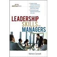 Leadership Skills for Managers by Caroselli, Marlene, 9780071364300