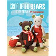Crocheted Bears and Other Animals by Brown, Emma, 9781782494300