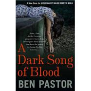 A Dark Song of Blood by Pastor, Ben, 9781908524300