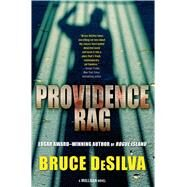 Providence Rag by DeSilva, Bruce, 9780765374301