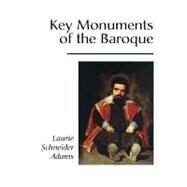 Key Monuments of the Baroque by Adams, Laurie Schneider, 9780813334301