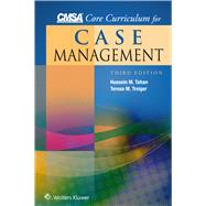 Cmsa Core Curriculum for Case Management by Tahan, Hussein M.; Treiger, Teresa M., 9781451194302