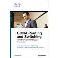 CCNA Routing and Switching Portable Command Guide by Empson, Scott, 9781587204302
