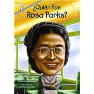 Quién fue Rosa Parks?/ Who was Rosa Parks? by McDonough, Yona Zeldis; Marchesi, Stephen, 9781631134302