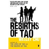 The Rebirths of Tao by CHU, WESLEYLARKING, STEWART, 9780857664303