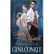 The Lady Meets Her Match by Conkle, Gina, 9781402294303