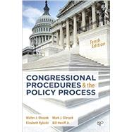 Congressional Procedures and the Policy Process by Oleszek, Walter J.; Oleszek, Mark J.; Rybicki, Elizabeth; Heniff, Bill, Jr., 9781506304304