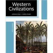Western Civilizations by Cole, Joshua; Symes, Carol, 9780393614305