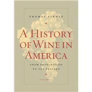 A History of Wine in America by Pinney, Thomas, 9780520254305