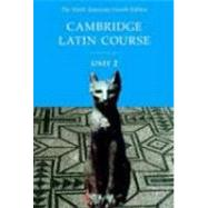 Cambridge Latin Course Unit 2 Student Text North American edition by Corporate Author North American Cambridge Classics Project, 9780521004305