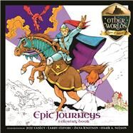 Epic Journeys by Elmore, Larry; Kuntson, Dana; Easley, Jeff; Nelson, Mark, 9781627004305