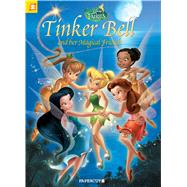 Disney Fairies Graphic Novel #18: Tinker Bell and her Magical Friends by Orsi, Tea; Zangari, Santa; Panaro, Carlo, 9781629914305