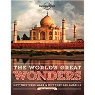 Lonely Planet The World's Great Wonders by Osman, Jheni, 9781743214305