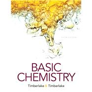 Basic Chemistry Plus MasteringChemistry with Pearson eText -- Access Card Package by Timberlake, Karen C., 9780134074306