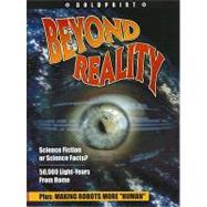 Beyond Reality: Student Edition Grade 9